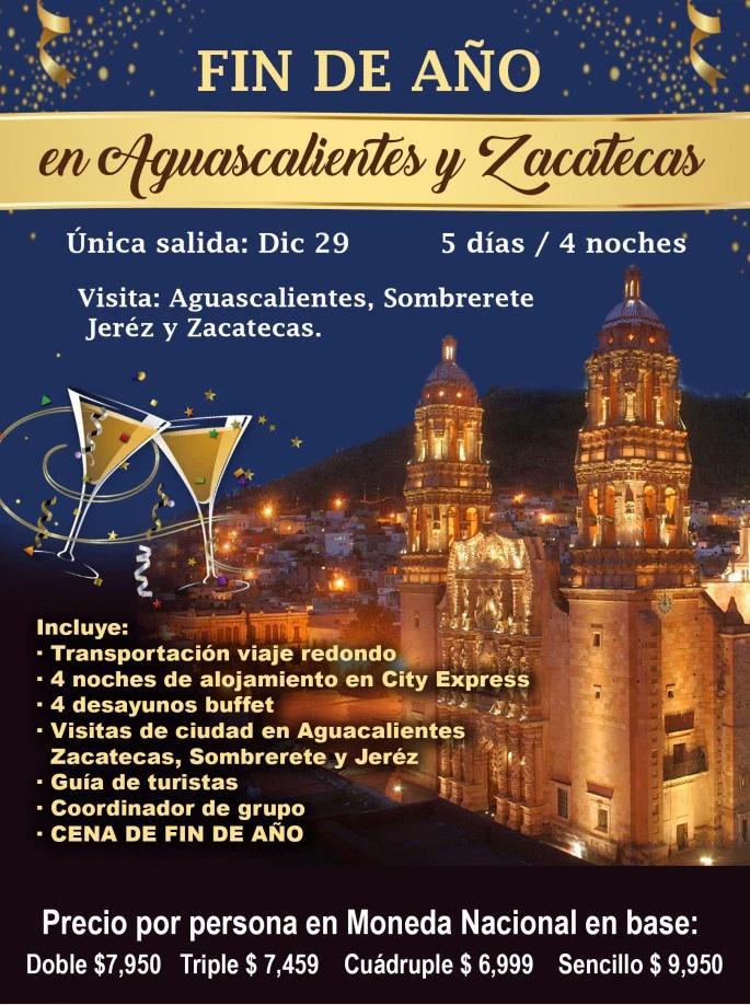 Paquete Aguascalientes y Zacatecas Fin de Año 2018