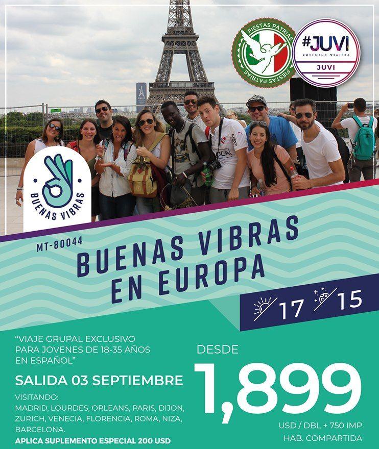 Buenas Vibras en Europa 2019 Viaje Grupal Exclusivo para Jovenes