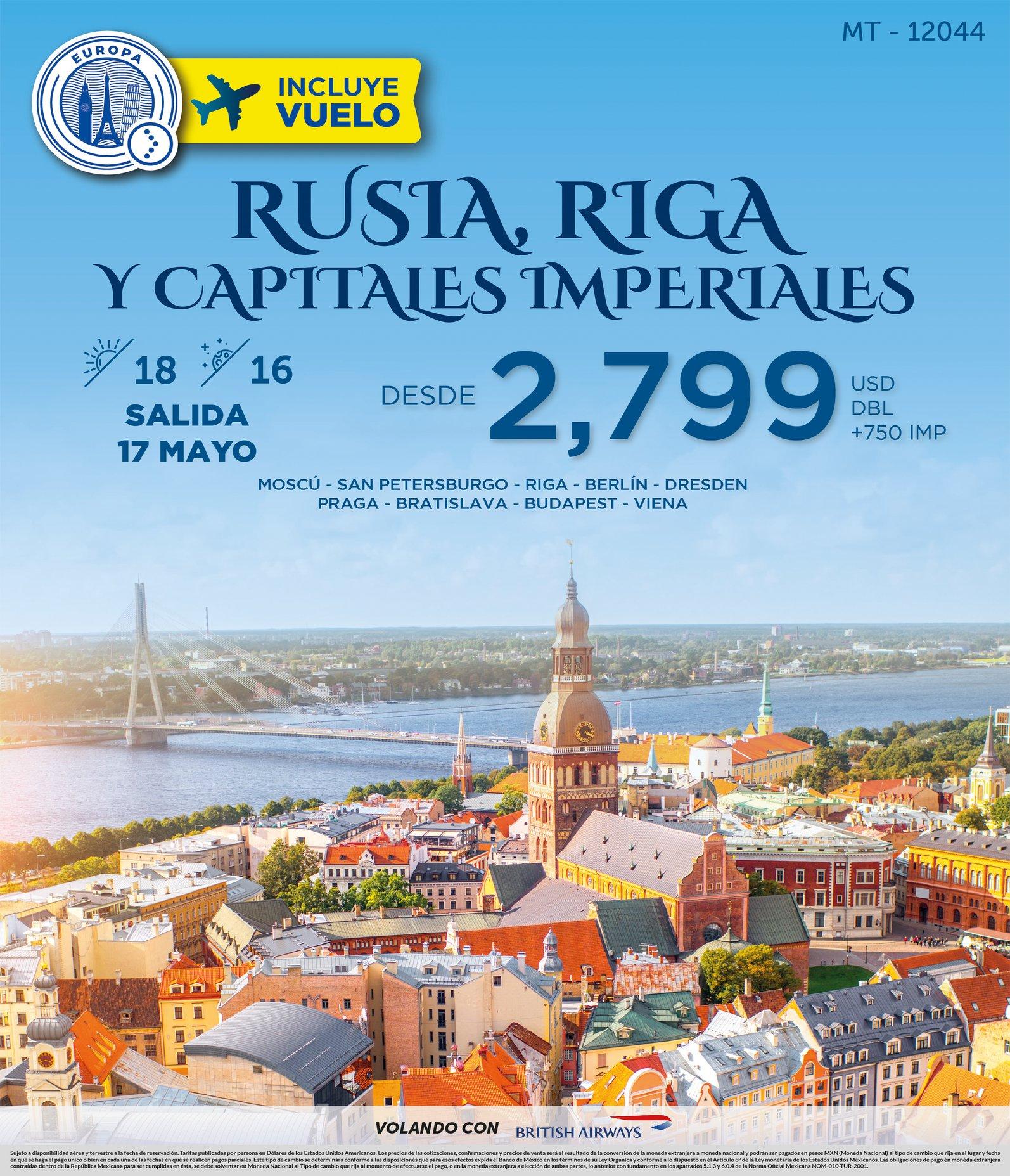 Rusia, Riga Y Capitales Imperiales Vuelos Incluidos desde México